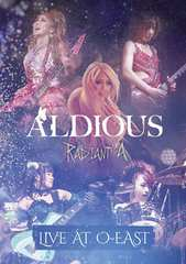 �V�iRadiant A Live at O-EAST�A���f�B�A�XAldious DVD