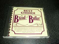 CD「ブレッド&バター(BREAD & BUTTER)/BEST CHOICE」即決