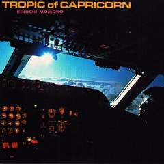 �e�r���qCD TROPIC of CAPRICORN���A�����߯���޶��غ��