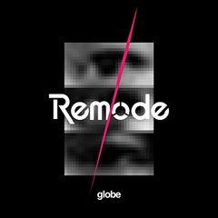 globe 「Remode 1」