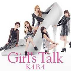 KARA / Girl's Talk