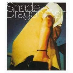 Dragon Ash / Shade  BOOM BOOM SATELLITES