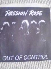 PASSION ROSE〇OUT OF CONTROL