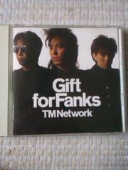 TM NETWORK  Gift For Fanks