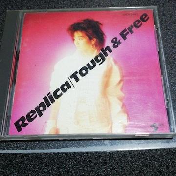 CD「レプリカ(浜崎直子 鴨下信吾)/TOUGH & FREE(タフ&フリー)」