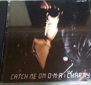 CD CHARMY(ラフィンノーズ)CATCH ME ON D.N.DA
