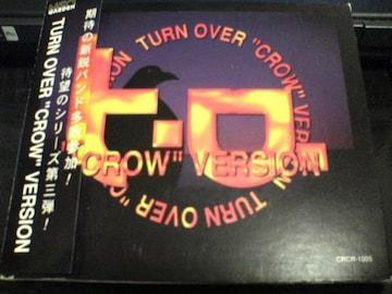 CD TURN OVER CROW VERSIONビジュアル系
