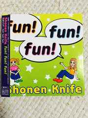 Shonen Knife 少年ナイフ  fun! fun! fun!