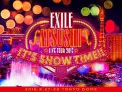 ■DVD『EXILE ATSUSHI LIVE TOUR 2016 IT'S SHOW TIME