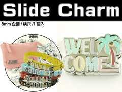 WELCOMEスライドチャームパーツAdc9550