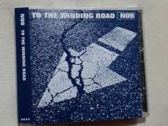 メロコア名盤 NOB「TO THE WINDING ROAD」ハイスタBRAHMAN