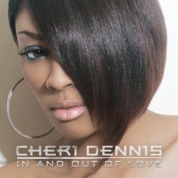 大人気 cheri dennis r&b in and out of love