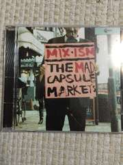 THE MAD CAPSULE MARKETS  MIX-ISM