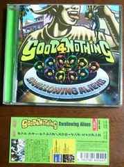 (CD)GOOD 4 NOTHING/グッドフォーナッシング☆Swallowing Aliens★帯付