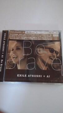 新品未開封CD+DVDEXILE ATSUSHI+AI Be Brave 送料無料