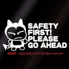 SAFETY FIRST PLEASE GO AHEAD/ステッカー(fコアクマ君)白