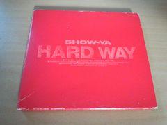 SHOW-YA CD「HARD WAY」ショウヤ 寺田恵子 初回盤●